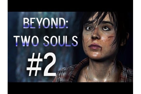 Super Best Friends Play Beyond Two Souls (Part 2) - YouTube