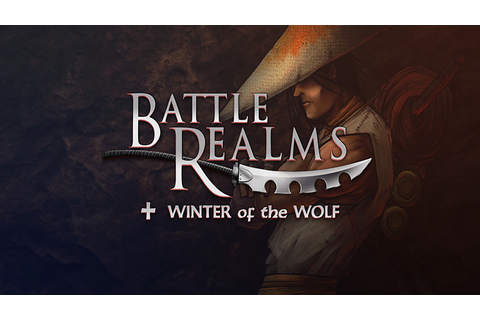 Battle Realms + Winter of the Wolf - Download - Free GoG ...