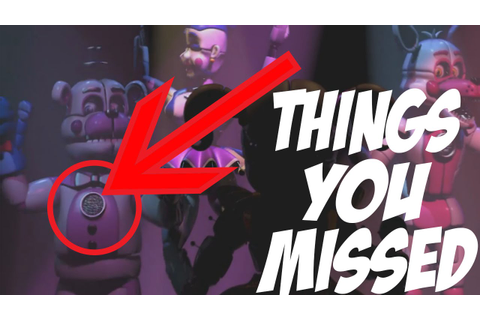 THINGS YOU MISSED! | Five Nights at Freddy's Sister ...