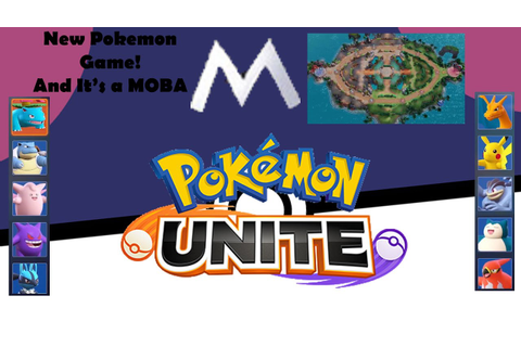 Pokemon Unite! A new Moba Game by Pokemon. - YouTube