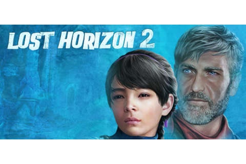 Lost Horizon 2 on Steam