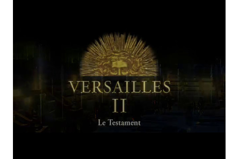 Versailles II: Le Testament - Video Game Trailer (2001, FR ...