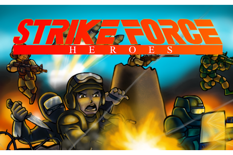 TECHNOLOGY X: Games - Strike Force Heroes