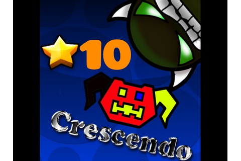 Geometry Dash| Crescendo (100%) Normal Demon - YouTube