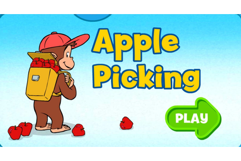 Curious George Apple Picking For Kids Education Games ...