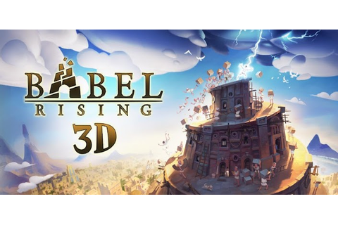 App of the Day – Bable Rising 3D - Android and iOS ...