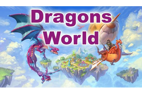 Dragons world for Android - Download APK free
