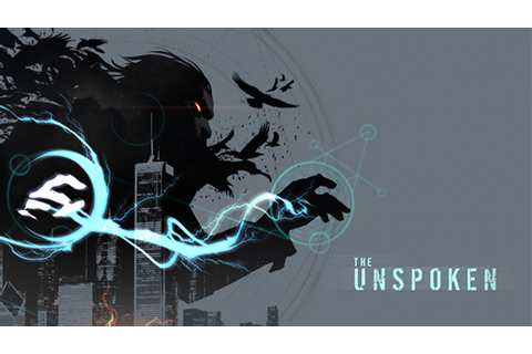 The Unspoken - Insomniac Games