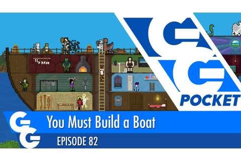 You Must Build A Boat: First Play - GG Pocket - EP82 - YouTube