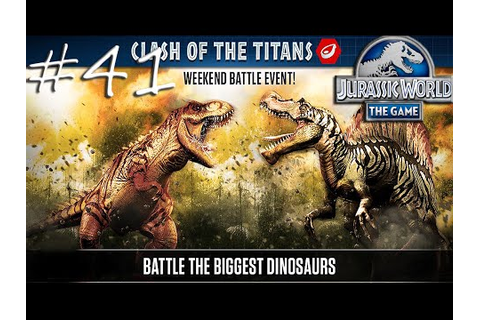 Jurassic World The Game - Clash Of The Titans Battle Event ...