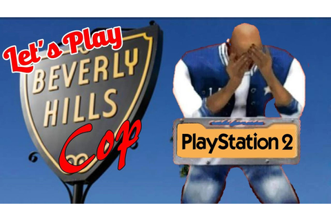 Let's Play | Beverly Hills Cop (PS2) - YouTube