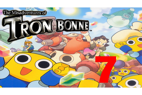 The Misadventures Of Tron Bonne #7 - YouTube