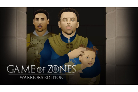 Game of Zones: Golden State Warriors Edition | Game of ...