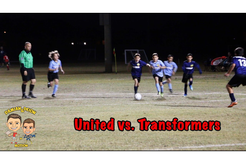 Damian's Exciting Soccer Game (United vs. Transformers ...