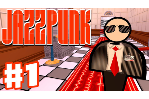 Jazzpunk - Gameplay Walkthrough Part 1 - Infiltrate the ...