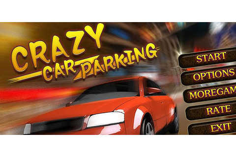 Crazy Car Parking_Free Game » Android Games 365 - Free ...