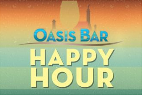 Oasis Happy Hour | Casino Del Sol