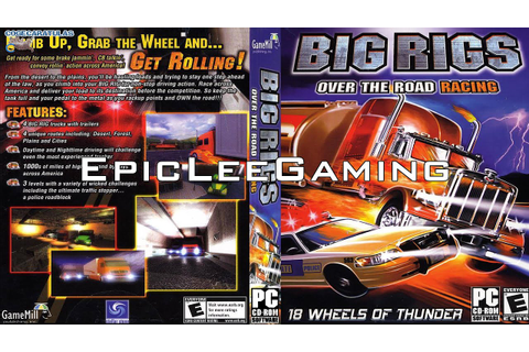 EpicLee plays Big Rigs: Over the Road Racing - YouTube