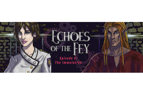 Echoes of the Fey Episode 0: The Immolation on Steam