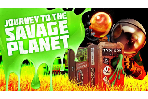 Journey to the Savage Planet Announced at The Game Awards ...