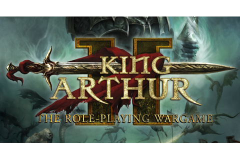 King Arthur II: The Role-Playing Wargame Review - This Is ...