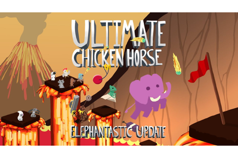 Ultimate Chicken Horse: Elephantastic Update and Xbox One ...