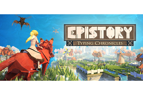 Epistory - Typing Chronicles on Steam
