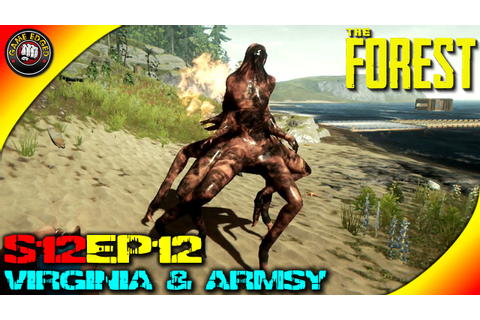The Forest Gameplay - Armsy and Virginia Attack, Bridge ...