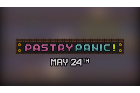 Official Pastry Panic Launch Trailer - YouTube