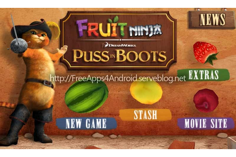 Free Games 4 Android: Fruit Ninja : Puss in Boots v1.0 apk ...