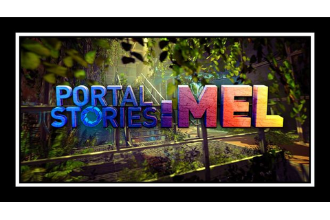 Portal Stories: Mel Free Download « IGGGAMES