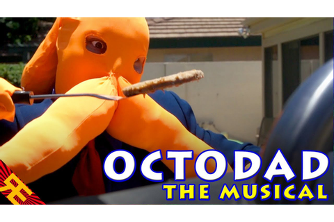 Octodad the Musical (Game Parody Song) - YouTube