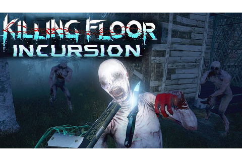 The COOLEST Virtual Reality Game EVER! | Killing Floor ...