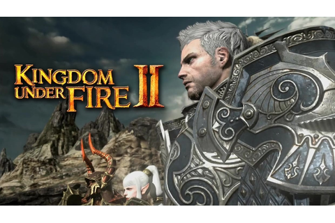 Kingdom Under Fire II – Elusive online game appeared at G ...