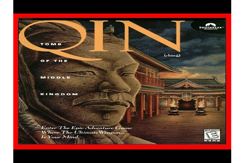 Qin - Tomb of the Middle Kingdom 1995 PC - YouTube
