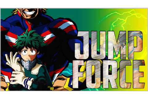 Jump Force - My Hero Academia Characters In Game? - YouTube