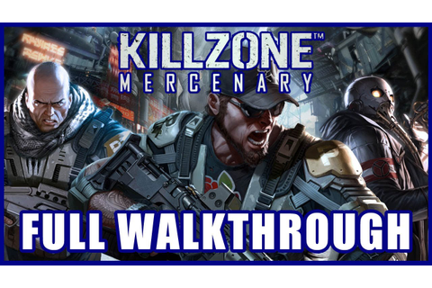 Killzone: Mercenary FULL GAME WALKTHROUGH Gameplay [PS ...