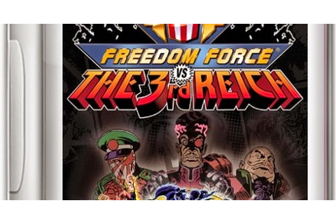 Freedom Force VS The 3rd Reich Game - Free Download Full ...