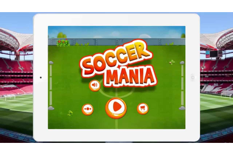Soccer Mania - Kids Game (Gameplay Video) By Arth I-Soft ...