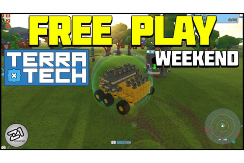 TerraTech FREE To Play Weekend! TerraTech Gameplay Ep 3 ...