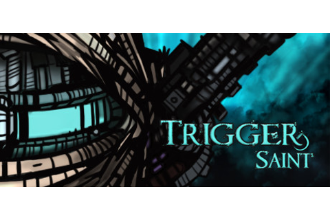 Trigger Saint on Steam