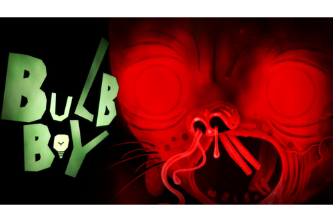Bulb Boy - YouTube
