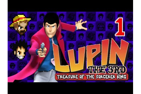 3G1U Lupin the 3rd: Treasure of the Sorcerer King, Part 1 ...