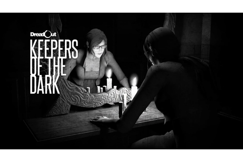 DreadOut : Keepers of The Dark Teaser - YouTube