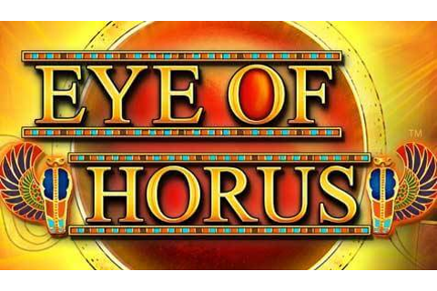 Eye of Horus Slot Game Review, Free Play & Bonus