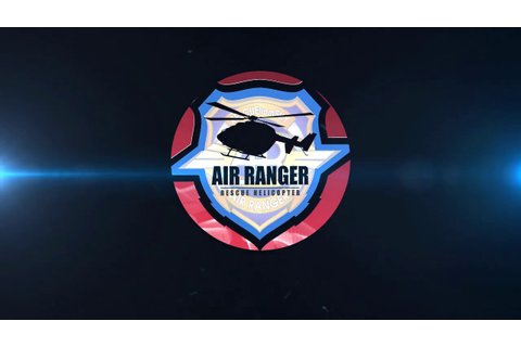 Air Ranger Rescue Helicopter OST - In game 2 [High quality ...