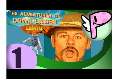 The Adventures of Down Under Dan (pt.1)- Full Stream ...