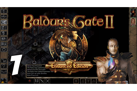 Let's Play Baldur's Gate II: Enhanced Edition [Part 1 ...