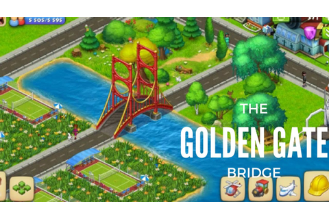 TOWNSHIP GAME GOLDEN GATE BRIDGE - YouTube
