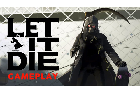 Let It Die - 1 Hour of New Gameplay (Free to Play Dark ...